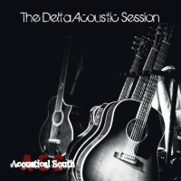 Album: The Delta Acoustic Session